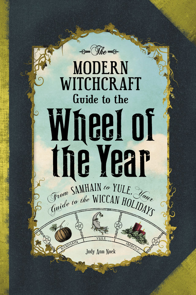 The Modern Witchcraft Guide to the Wheel of The Year 6e68b