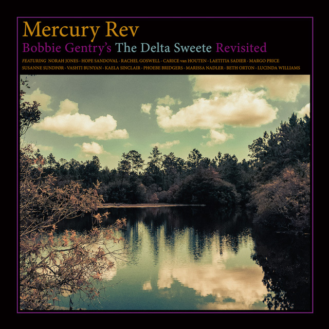 MercuryRev TheDeltaSweeteRevisited 2cab4