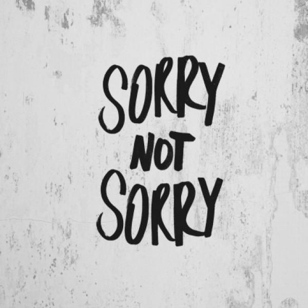 #SorryNotSorry: How over-apologizing can make you really sorry in your career Brought to you by Alison Taffel Rabinowitz